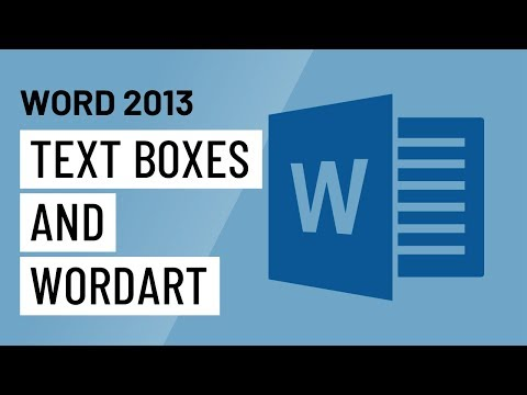 Word 2013 Text Boxes and WordArt