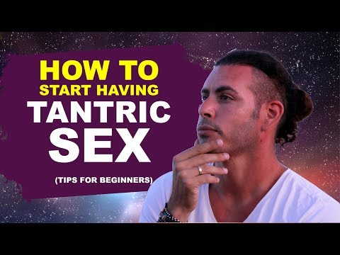 Xxx Mp4 How To Start Having Tantric Sex Tips For Beginners 3gp Sex
