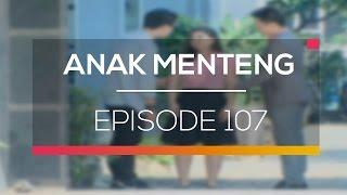 Anak Menteng - Episode 107