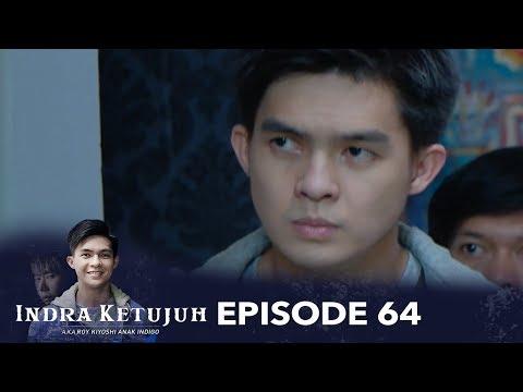 Indra Ketujuh Episode 64 - Pernikahanku Hancur Karena Sahabat Ingin Merebut Suamiku