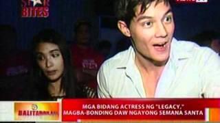 BT: Mga bidang actress ng 'Legacy', magba-bonding ngayong Semana Santa