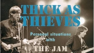 Thick As Thieves Personal Situations With The Jam Documentary