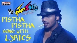 Pistha Pistha Full Song With Lyrics - Mr. Nookayya Songs - Manchu Manoj, Kriti Kharbanda