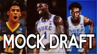 NBA MOCK DRAFT 2019 | Top 10 Picks Mock Draft!