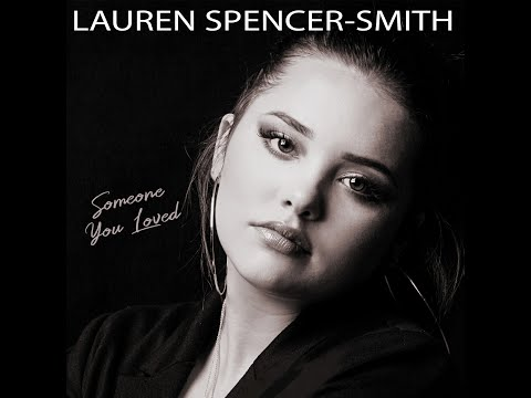 """""""Someone you loved"""" Cover Lewis Capaldi studio version by Lauren Spencer Smith"""