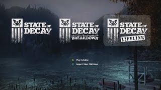 State Of Decay : Lifeline - Walkthrough [Pt 1/6]