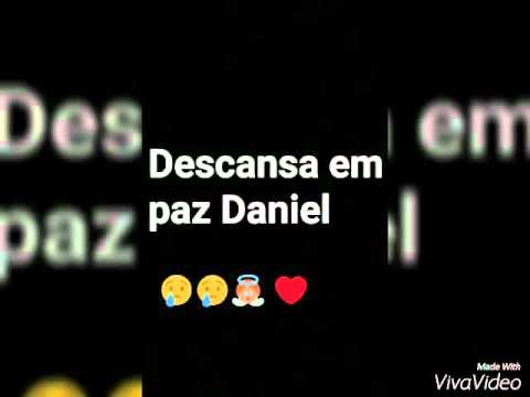 Xxx Mp4 Descansa Em Paz Daniel ⭐👼 3gp Sex