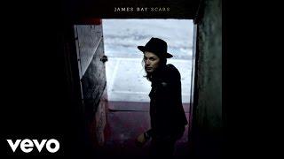 James Bay - Scars (Audio)