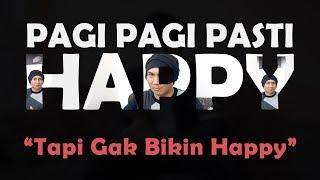 PAGI-PAGI PASTI HAPPY & KEKECEWAAN SAYA | #CeritaAnji