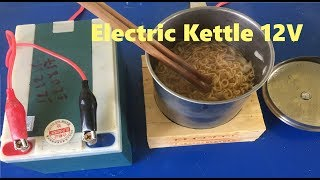 How to Build Electric Kettle 12V with Glow Plug