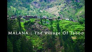 Malana - The village of taboo|Hippie|Marijuana M Cream|Travel blog||Village Documentary India |
