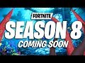Download Video Download 8 THINGS COMING TO FORTNITE SEASON 8 3GP MP4 FLV