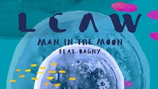 LCAW - Man In The Moon feat. Dagny (Club Mix) [Cover Art]