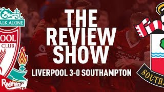 Liverpool v Southampton | The Review Show LIVE