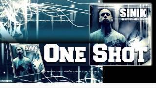 Sinik - One Shot (Son Officiel)