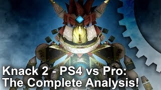 [4K] Knack 2: PS4 vs PS4 Pro - The Complete Analysis!