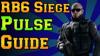 Rainbow Six Siege - Pulse Guide