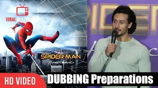 Tiger Shroff About His Dubbing For Spider Man Homecoming | Spider-Man Homecoming Hindi