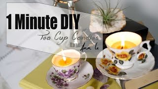 1 Minute DIY | Cute & Easy Tea Cup Candles | ANN LE