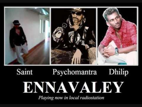 Ennavaley Dhilip Varman PsychoMantra Saint TFC & Thila Singles