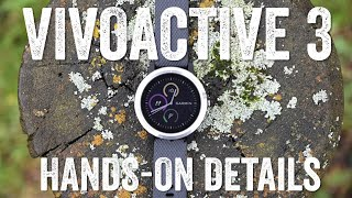 GARMIN VIVOACTIVE 3: HANDS-ON EVERYTHING!
