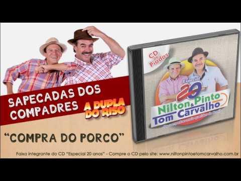 A Venda do Porco Nilton Pinto e Tom Carvalho A Dupla do Riso