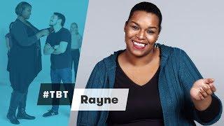Rayne from Cut   #TBT