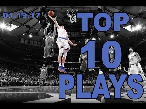 Top 10 NBA Plays of the Night: 01.19.17