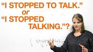 """""""I stopped smoking"""" or """"I stopped to smoke""""?"""