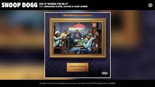 Snoop Dogg - Do It When I