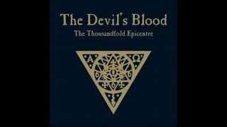 The Devil's Blood - The Thousandfold Epicentre (Full Album)