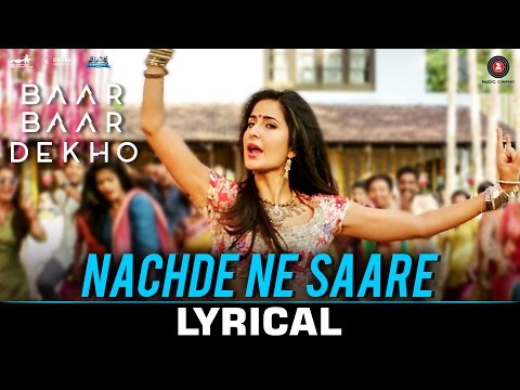 Xxx Mp4 Nachde Ne Saare Lyrical Baar Baar Dekho Sidharth M Katrina K Jasleen Royal 3gp Sex