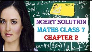 NCERT Solution Maths Class 7  Chapter 2