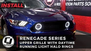 2015-2017 Mustang Install: Renegade Series Upper Grille with Daytime Running Light Halo Rings