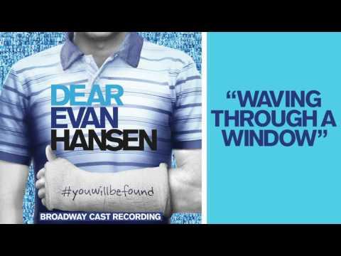 """Waving Through a Window"" from the DEAR EVAN HANSEN Original Broadway Cast Recording"