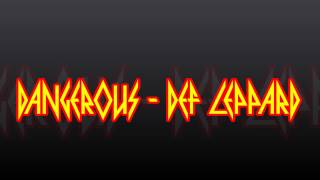 Def Leppard - Dangerous - Lyrics