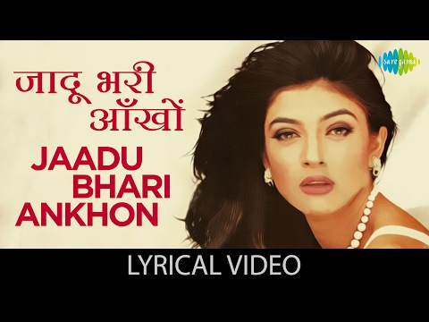 Xxx Mp4 Jaadu Bhari With Lyrics जादू भरी आँखों गाने के बोल Dastak Sushmita Sen Sharad Kapoor 3gp Sex