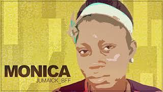 Jumaick_BFF - Monica | 2k19