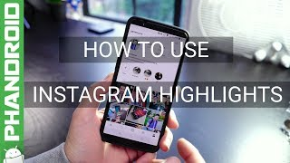 How to use Instagram Highlights