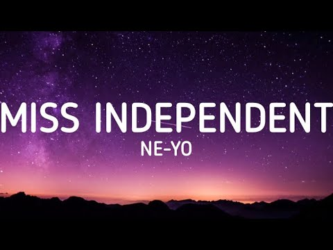 Ne Yo Miss Independent Lyrics