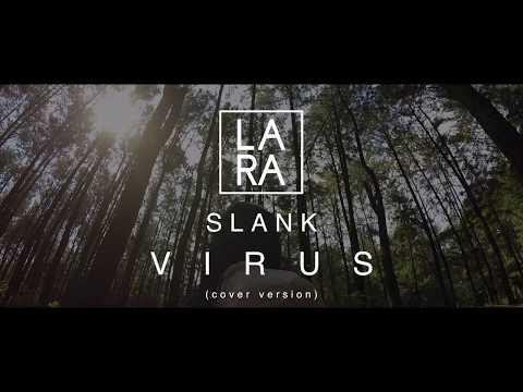 Slank Virus Cover By Lara