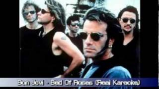 Bon Jovi - Bed of roses (Real Karaoke)