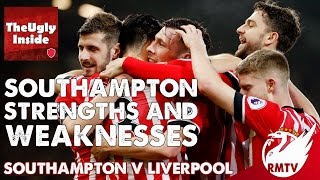 Southampton v Liverpool | Southampton Strengths & Weaknesses with The Ugly Inside