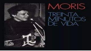 MORIS - TREINTA MINUTOS DE VIDA (full album) 1970 (wav)
