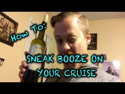 EASILY SNEAK ALCOHOL ON A CRUISE 2017