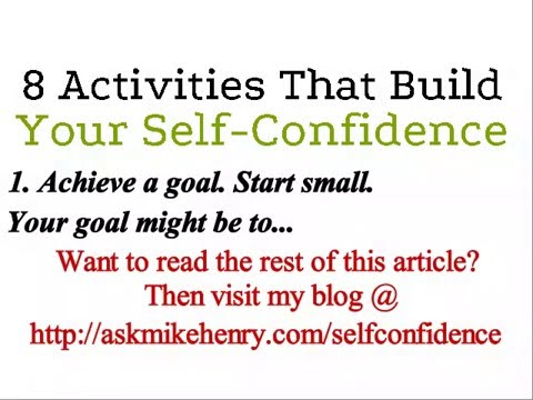 Xxx Mp4 8 Activities That Build Your Self Confidence 3gp Sex