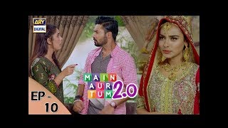 Mein Aur Tum 2. 0 Episode 10 - 4th November 2017 - ARY Digital Drama uploaded on 4 month(s) ago 66945 views