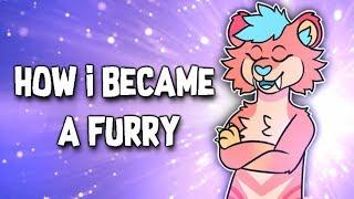 How I Became a Furry
