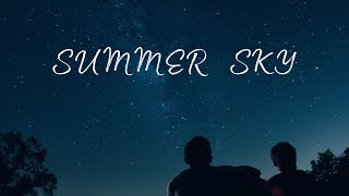Summer Sky | A Beautiful Chill Mix