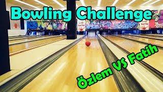 Atlantis AVM de Özlem vs Fatih Bowling Challenge | Vlog